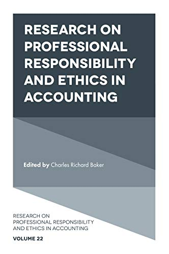 Compare Textbook Prices for Research on Professional Responsibility and Ethics in Accounting  ISBN 9781789733709 by Charles Richard Baker,Charles Richard Baker