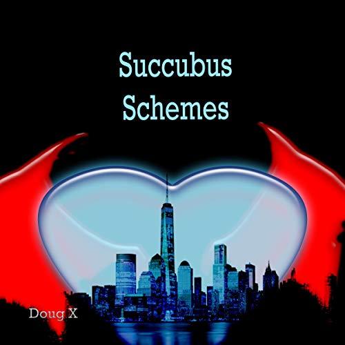 Couverture de Succubus Schemes