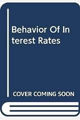 Behavior Of Interest Rates Hardcover