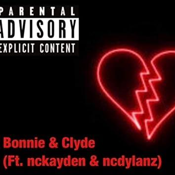Bonnie & Clyde (feat. nckayden & ncdylanz)
