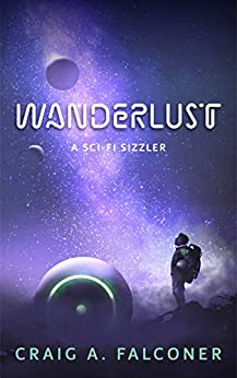 Wanderlust: A Sci-Fi Sizzler (Sci-Fi Sizzlers) by [Craig A. Falconer]