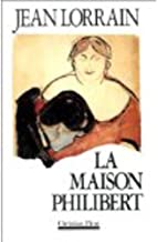 La Maison Philibert (French Edition)
