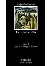 La dama del alba (Letras Hispánicas)