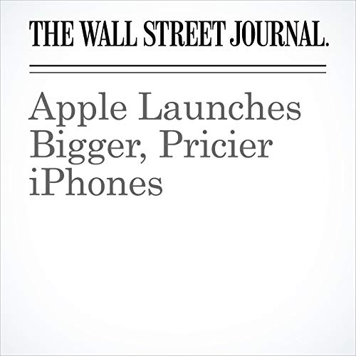 Apple Launches Bigger, Pricier iPhones copertina