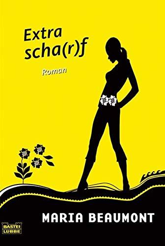 Extra Scha(r)f (Allgemeine Reihe. Bastei Lübbe Taschenbücher)