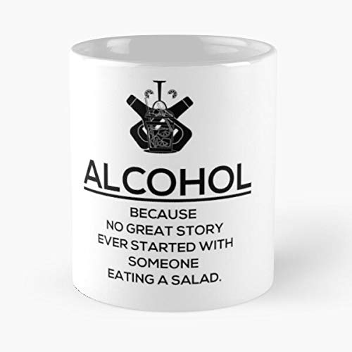 """Tasse mit Aufschrift """"Alcohol – Because No Great Story Ever Started with Someone Eating A Salad"""", 325 ml, lustiges Design"""