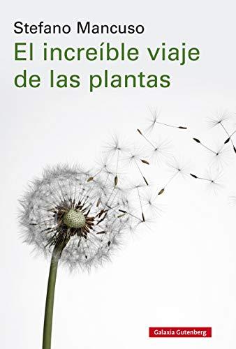 El increíble viaje de las plantas (Ensayo)