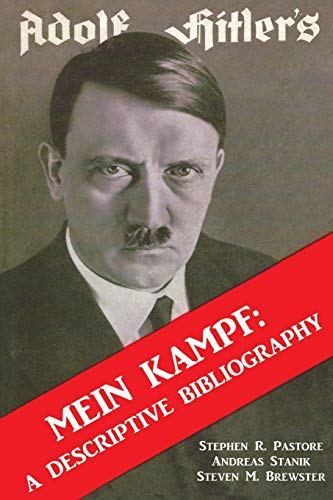 Adolf Hitler's Mein Kampf: A Descriptive Bibliography