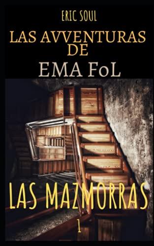 Las Aventuras de Ema FOL: Las Mazmorras (Le Avventure di Ema FoL)