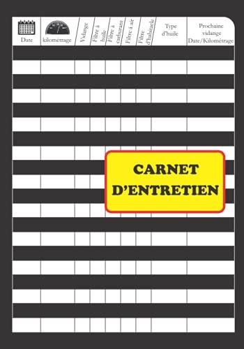 Carnet d'entretien: Carnet entretien voiture Convient à tous les vehicules / Cahier universel d'entretien véhicule / Entretien auto - Accessoires auto ... Contrôle technique Entretien et réparation .