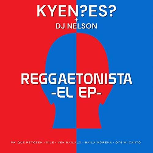 KYEN?ES? & DJ Nelson