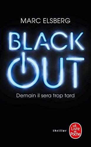 Black-out: Demain il sera trop tard (Thrillers)