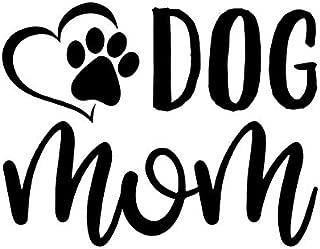 Dog Mom Paw Heart Vinyl Decal Sticker | Cars Trucks Vans SUVs Walls Cups Laptops | 5 Inch | Black | KCD2628B