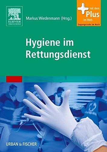 Hygiene im Rettungsdienst: mit Zugang zum Elsevier-Portal