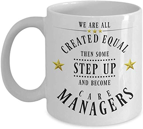 Care Manager Gifts For Care Management Mug Gift for Managers Created Equal Funny Mugs Appreciation Gift for Men and Women Coffee Tea Cup Thank You Gif