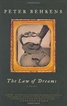 The Law of Dreams: A Novel by [Peter Behrens]