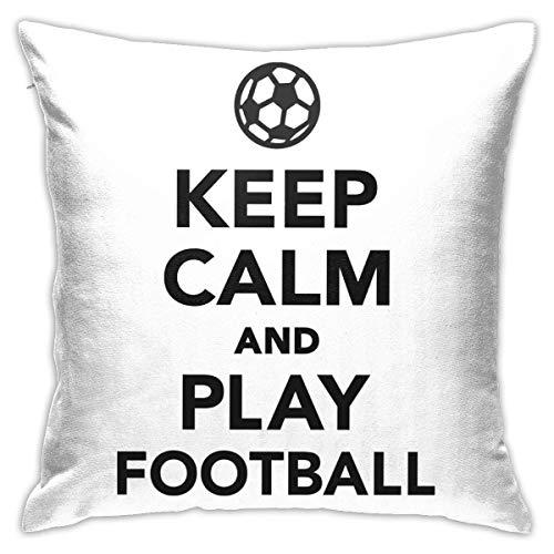 Butlerame Throw Pillow Cover Keep Calm and Play Football Bed Sofá Funda de Almohada Almohada para Dormir Cojín Suave 18 'X 18'
