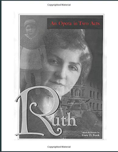 Ruth: An Opera in Two Acts