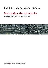 Manuales de ausencias par Fidel Torcida Fernández-Baldor