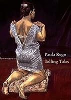 Paula Rego - Telling Tales