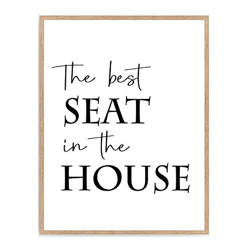 Bathroom Quote Print, The Best Seat In The House Poster, Farmhouse Bathroom Signs Wall Décor 8x10 Unframed