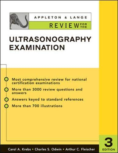 Compare Textbook Prices for Appleton & Lange Review for the Ultrasonography Examination Appleton & Lange Review Book Series 3 Edition ISBN 9780071365161 by Krebs, Carol,Odwin, Charles,Fleischer, Arthur