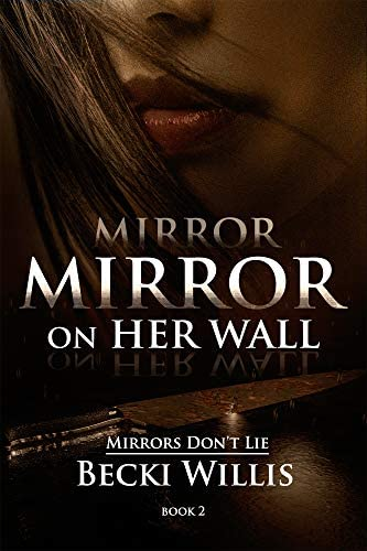 Mirror Mirror on Her Wall Mirrors Don t Lie Mystery Series Book 2 product image