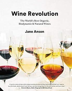 Wine Revolution  The World s Best Organic Biodynamic and Natural Wines