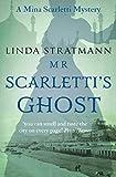 Mr Scarletti's Ghost (Mina Scarletti Mysteries, Band 1) - Linda Stratmann
