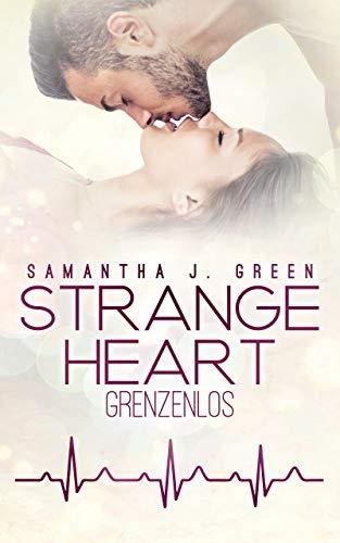 Strange Heart: Grenzenlos