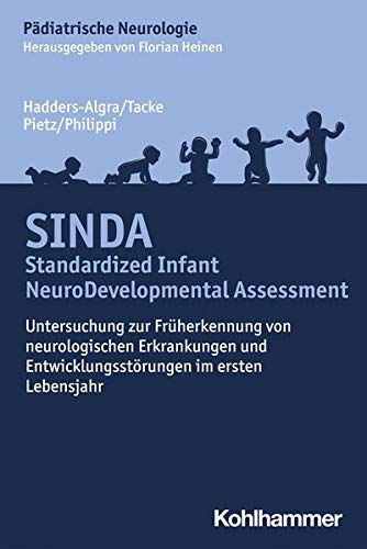 SINDA - Standardized Infant NeuroDevelopmental Assessment: Untersuchung zur Früherkennung von neurologischen Erkrankungen und Entwicklungsstörungen im ersten Lebensjahr (Pädiatrische Neurologie)