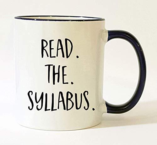 Read the Syllabus Mug Professor Mug/Professor Gift Gift for Professor