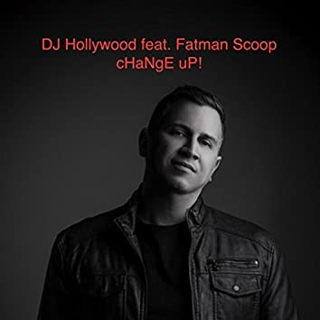 Change Up! (feat. Fatman Scoop)