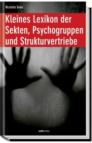 Kleines Lexikon der Sekten, Psychogruppen und Strukturvertriebe
