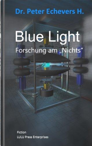 Blue Light: Forschung am