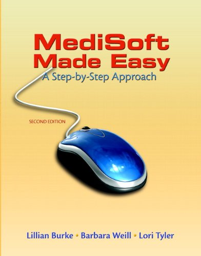 MediSoft Made Easy: A Step-By-Step Approach