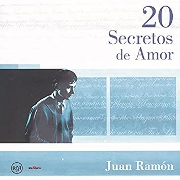20 Secretos de Amor - Juan Ramón