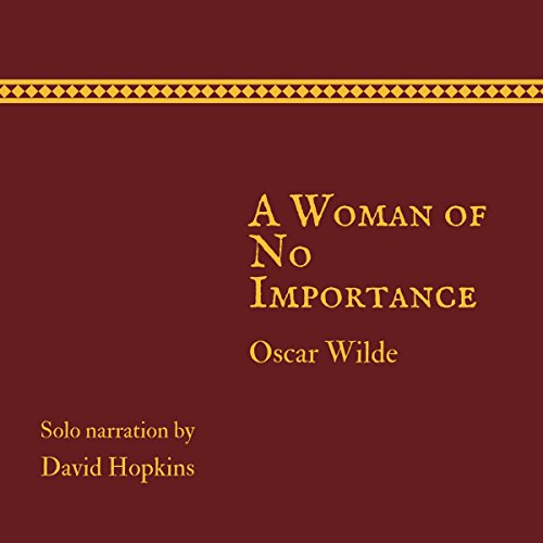 A Woman of No Importance (Director's Playbook Edition) audiobook cover art