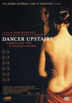 DANCER UPSTAIRS ( John Malkovich )