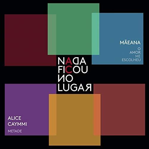 Adriana Calcanhotto, Alice Caymmi & Mãeana