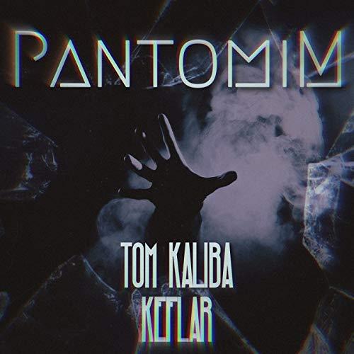 Pantomim [Explicit]