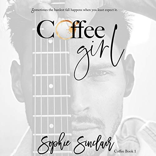 Coffee Girl Audiobook By Sophie Sinclair cover art