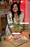 Cooking with Love, from Italy