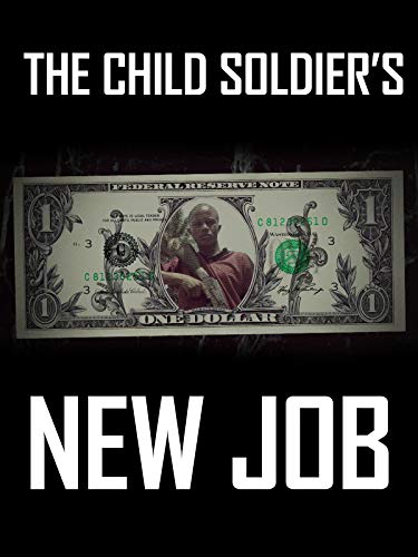 The Child Soldier's New Job [OV]