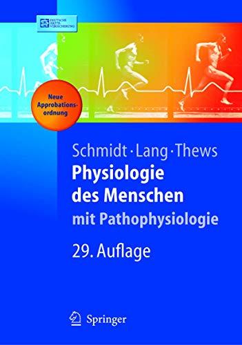 Physiologie des Menschen. MIT Pathophysiologie (Springer Lehrbuch)