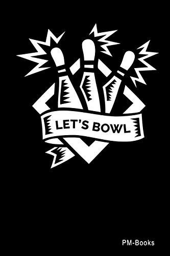 LetS Bowl: Blanko A5 Notizbuch oder Heft für Schüler, Studenten und Erwachsene (Logos und Designs, Band 462)