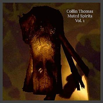 Muted Spirits, Vol. 1