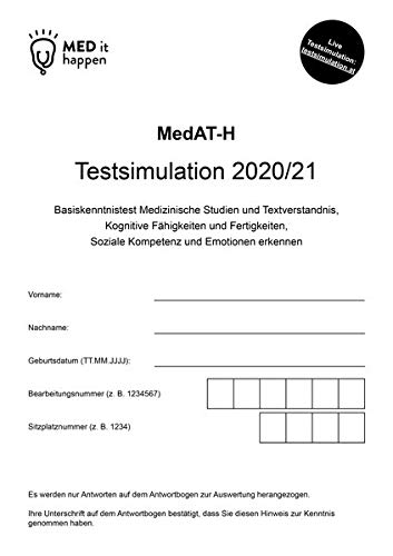 MedAT Testsimulation 2020/2021 von MEDithappen: Basiskenntnistest für Medizinische Studien und Textverständnis, Kognitive Fähigkeiten und Fertigkeiten, Soziales Entscheiden und Emotionen erkennen