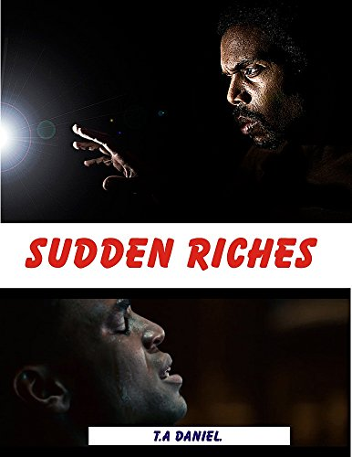 "SUDDEN RICHES: ""An African tale written in French language and translated in English Language"" (English Edition)"