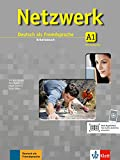 Netzwerk. A1. Arbeitsbuch. Per le Scuole superiori. Con CD (Vol. 1): Deutsch als Fremdsprache